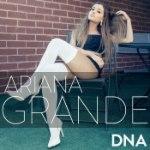 Ariana Grande: DNA